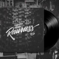 Mz Boom Bap – The Rawness EP (2017)