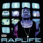 Tash – Rap Life (1999)