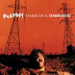 Redman – Dare Iz A Darkside (1994)
