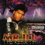 Mr. Ill – The Rebirth (1996)
