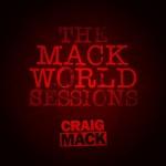 Craig Mack – The Mack World Sessions (2017)