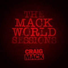 Craig Mack – The Mack World Sessions (2017)