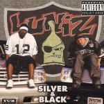 Luniz – Silver & Black (2002)
