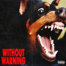 21 Savage, Offset & Metro Boomin – Without Warning (2017)