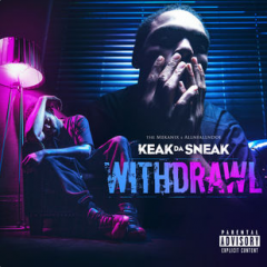 Keak da Sneak – Withdrawl (2017)