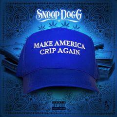 Snoop Dogg – Make America Crip Again (2017)