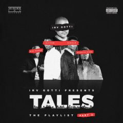 VA – Irv Gotti Presents: Tales Playlist Part 2 (2017)