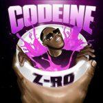 Z-Ro – Codeine (2017)