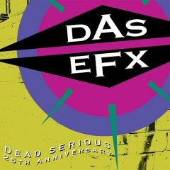 Das EFX – Dead Serious (25th Anniversary Edition) (2017)