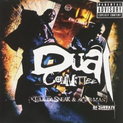 Dual Committee (Keak da Sneak & Agerman) – Dual Committee The Album (2000)