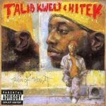 Reflection Eternal (Talib Kweli & Hi Tek) – Train of Thought (2000)