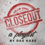 Ras Kass – Year End Closeout: A Ras Kass Playlist (2017)