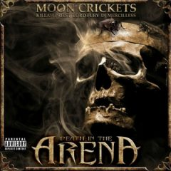Moon Crickets – Death In The Arena (2017)