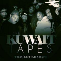 Tragedy Khadafi – The Kuwait Tapes (2017)