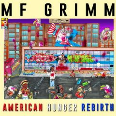 MF Grimm – American Hunger: Rebirth (2017)