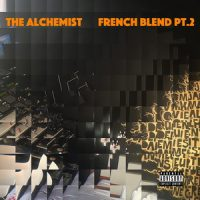 The Alchemist – French Blends Pt. 2 (2017)