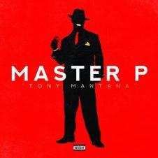 Master P – Tony Mantana (2018)