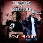 Bizzy Bone & Layzie Bone – Bone Blood (2018)