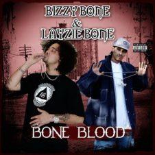 Bizzy Bone & Layzie Bone – Bone Blood (2018)