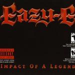 Eazy E – Impact Of A Legend (2002)