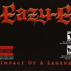 Eazy E – Impact Of A Legend (2002)