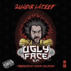 Quadir Lateef & Statik Selektah – The Ugly Face EP (2018)