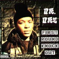 Dr. Dre – First Round Knock Out (1996)