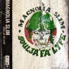 Magnolia Slim (Soulja Slim) – Soulja Fa Lyfe (1994)