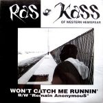Ras Kass – Won't Catch Me Runnin' / Remain Anonymous (1994)