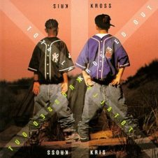 Kris Kross – Totally Krossed Out (1992)