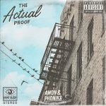 Awon & Phoniks – The Actual Proof (2018)