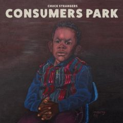 Chuck Strangers – Consumers Park (2018)
