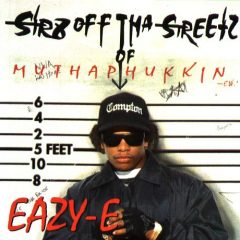 Eazy-E – Str8 Off Tha Streetz Of Muthaphukkin Compton (1995)