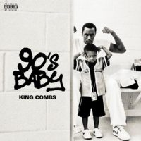 King Combs – 90's Baby (2018)
