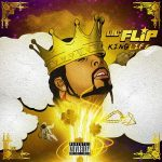 Lil' Flip – KingLife (2CD) (2018)