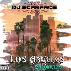Big Prodeje & DJ Scarface – Los Angeles Chronicles (2018)
