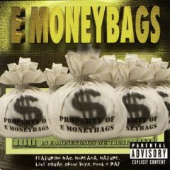 E Moneybags – In E Moneybags We Trust (1999)