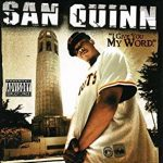 San Quinn – I Give You My Word (2004)