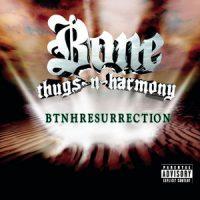 Bone Thugs-N-Harmony – BTNHResurrection (2000)