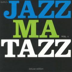 Guru – Jazzmatazz Vol. 1 (Deluxe Edition) (2018)