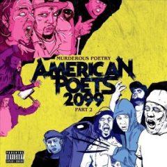 American Poets 2099 – Murderous Poetry Part 2 (2018)
