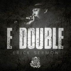Erick Sermon – E Double (2018)