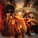 Dru Down – G.P. No P.C. Lock Up (2018)