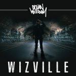 Ocean Wisdom – Wizville (2018)