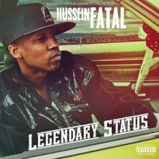 Hussein Fatal – Legendary Status (2018)