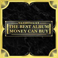 Vanderslice – The Best Album Money Can Buy (2018)