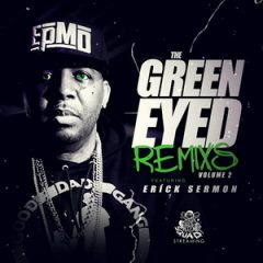 Erick Sermon – Green Eyed Remixes 2 (2018)
