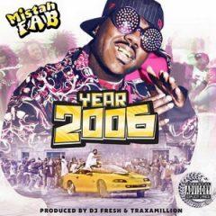 Mistah F.A.B. – Year 2006 (2018)