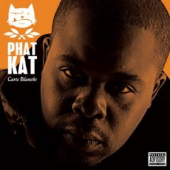 Phat Kat – Carte Blanche (Deluxe Edition) (2018)