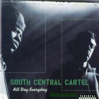 South Central Cartel – All Day Everyday (Remastered) (2018)